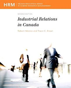 Wanted: Looking for: Industrial Relations in Canada, 2nd
