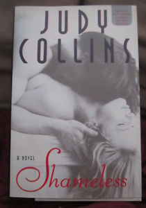 Shameless by Judy Collins (st Ed. HC SIGNED!