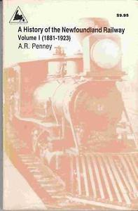 Book: A History of the Newfoundland Railway Volume I