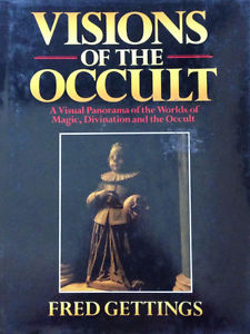 Visions Of The Occult - A Visual Panorama Of The Worlds Of