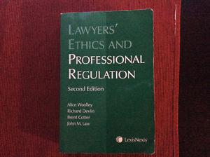 NCA Lawyers' Ethics and Professional Regulation, 2nd Edition