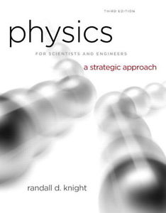 Physics for Scientists & Engineers: A Strategic Approach