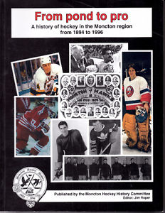 From Pond to Pro: A History of Hockey in the Moncton Region