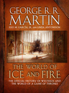 Wanted: THE WORLD OF ICE & FIRE