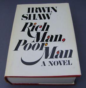 Rich Man, Poor Man - Irwin Shaw - Hardcover