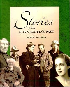 Stories from Nova Scotia's Past by Harry Chapman
