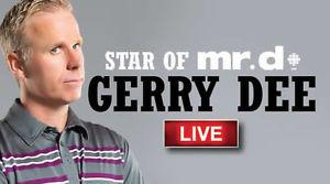 2 Gerry Dee tickets for sale