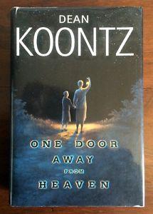 DEAN KOONTZ ~ ONE DOOR AWAY FROM HEAVEN ~ HARD COVER ~