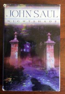 JOHN SAUL ~ NIGHTSHADE ~ HARD COVER ~