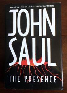 JOHN SAUL ~ THE PRESENCE ~ HARD COVER NOVEL ~
