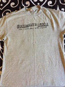I Quit The Band - Now I Just Play With Myself T-shirt Medium