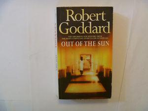 ROBERT GODDARD - Out Of The Sun - Paperback