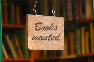 Wanted: Wanted - Books - I will pick up any unwanted books