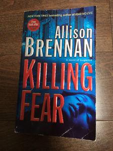 Killing Fear. Written by Allison Brennan.