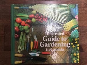Reader's Digest Illustrated Guide to Gardening in Canada.