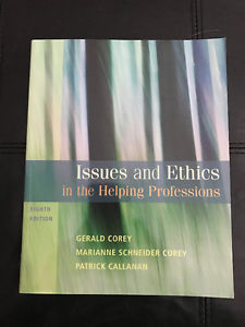Issues and Ethics in the Helping Professions. 8th Edition