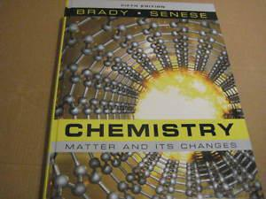 chemistry matter and its changes, fifth edition. Brady,