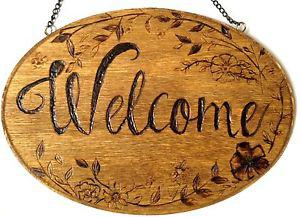 Wood burned welcome sign