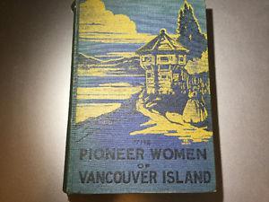 The Pioneer Women of Vancouver Island N De Bertrand Lugrin