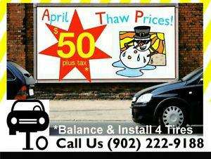 April Thaw Prices - Balance & Installation 4 Tires