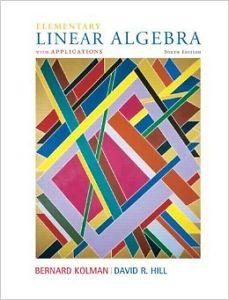 TEXT BOOK - Linear Algebra Kolman- Hill