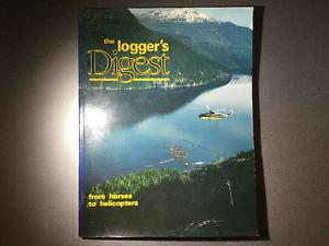 The Logger's Digest: From Horses to Helicopters by Barry