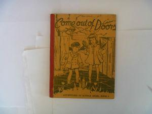 Come Out Of Doors by RUTH HOUSTON -  School Book