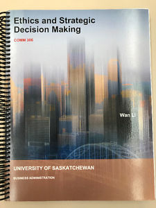 Textbook COMM 306 Ethics and Strategic Decision Making