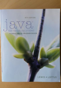 Java Software Solutions by Lewis Loftus 8th