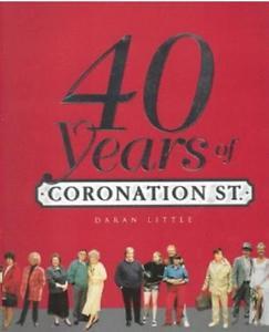40 Years of Coronation Street by Daran Little (hardcover)