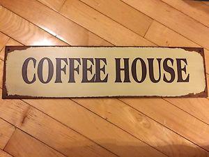 Coffee House Tin Sign $7