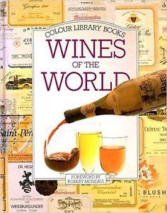 Wines of the World by Caroline Camarra