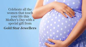 Mother's Day Sale Gold Star Jewellers