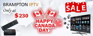 Brampton IPTV 150th Canada Day Celebration Sale FOR SALE