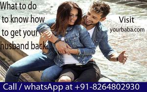 get your husband back 101 astrology expert 91  OFFERED