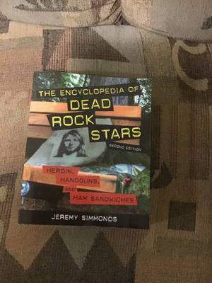 Encyclopedia Of Dead Rock Stars 2nd Edition