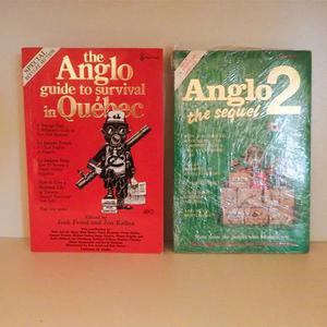 The Anglo Guide to Survival in Quebec 1 & 2