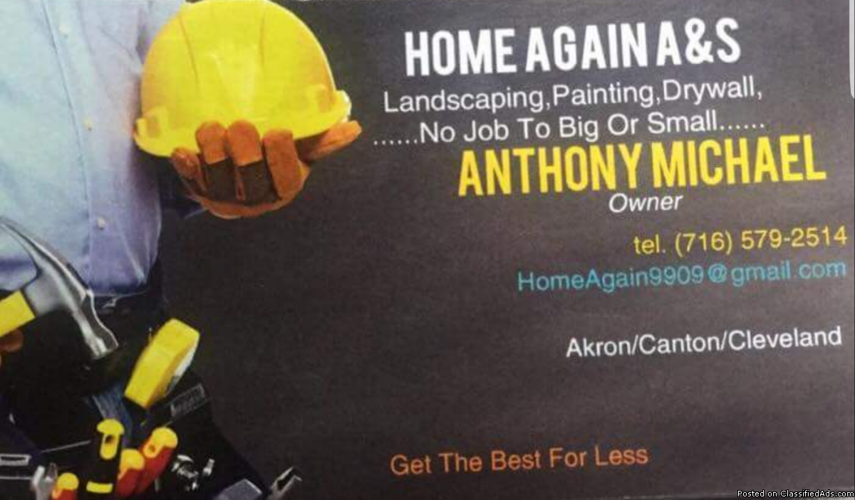 Landscaping, Home Renovations, Moving Ect