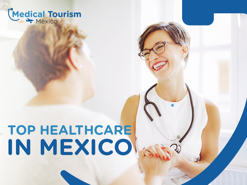 Medical treatment with the best doctors in Mexico
