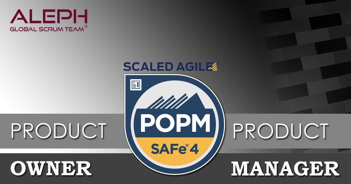 Scaled Agile Framework – (POPM) | Certification and Exam
