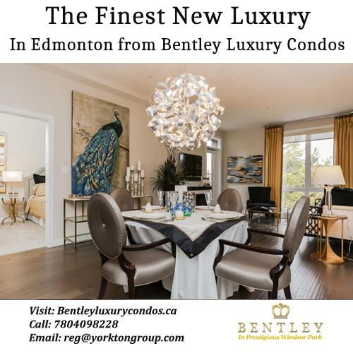 The Finest New Luxury Condominium In Edmonton from Bentley