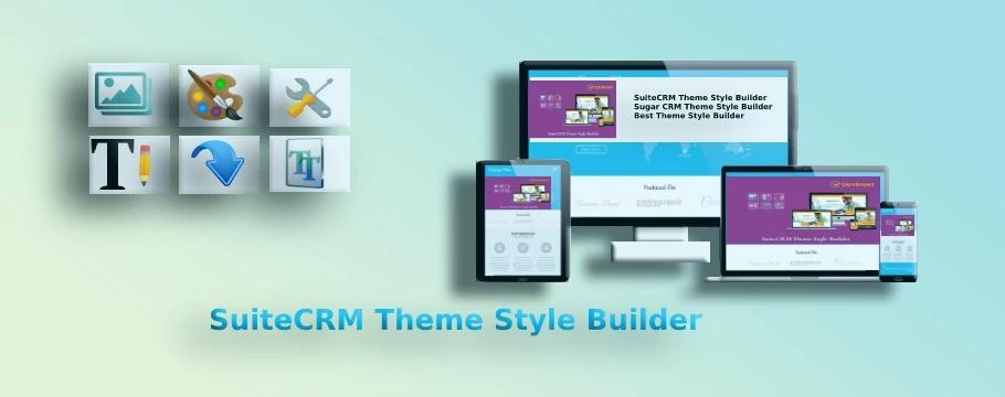 SUITECRM BUILD YOUR OWN THEME WITHOUT CODING-OUTRIGHTCRM