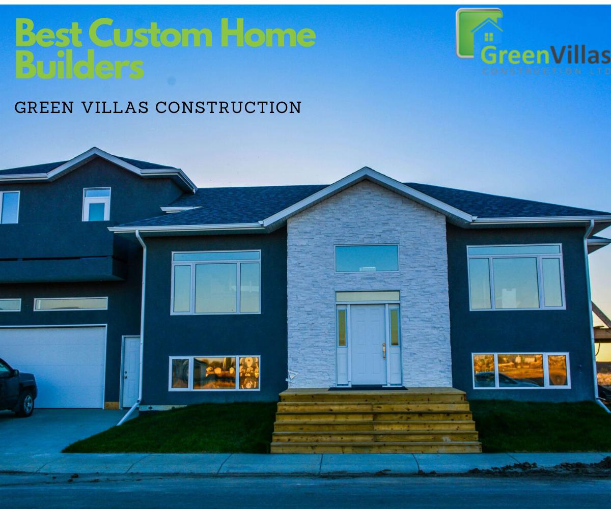 Custom Home Builder | Green Villas Construction