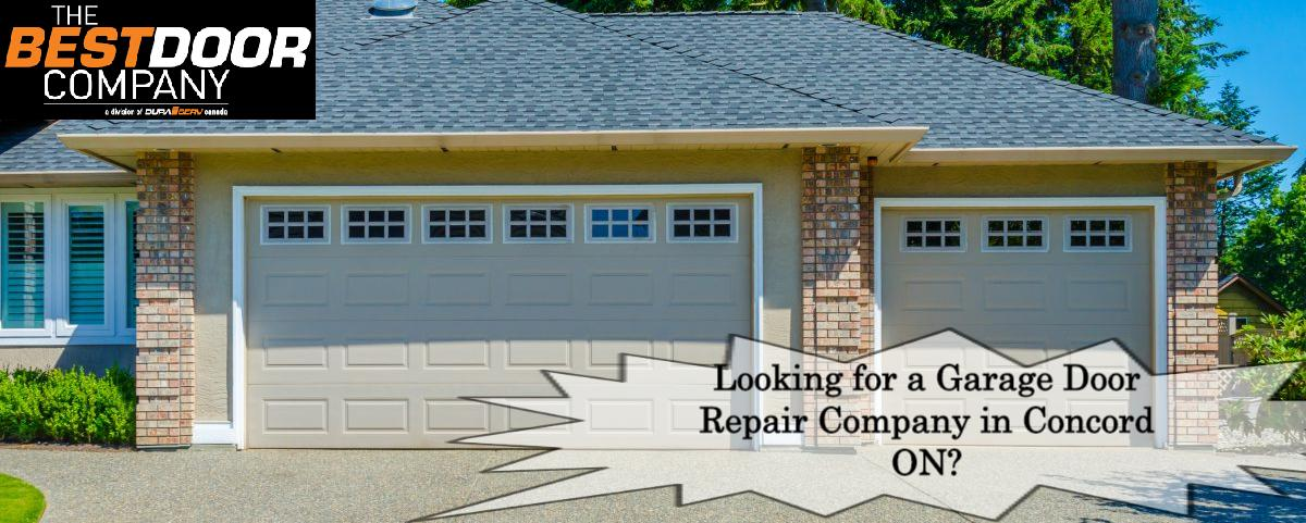 Looking for a Garage Door Repair Company in Concord ON? The