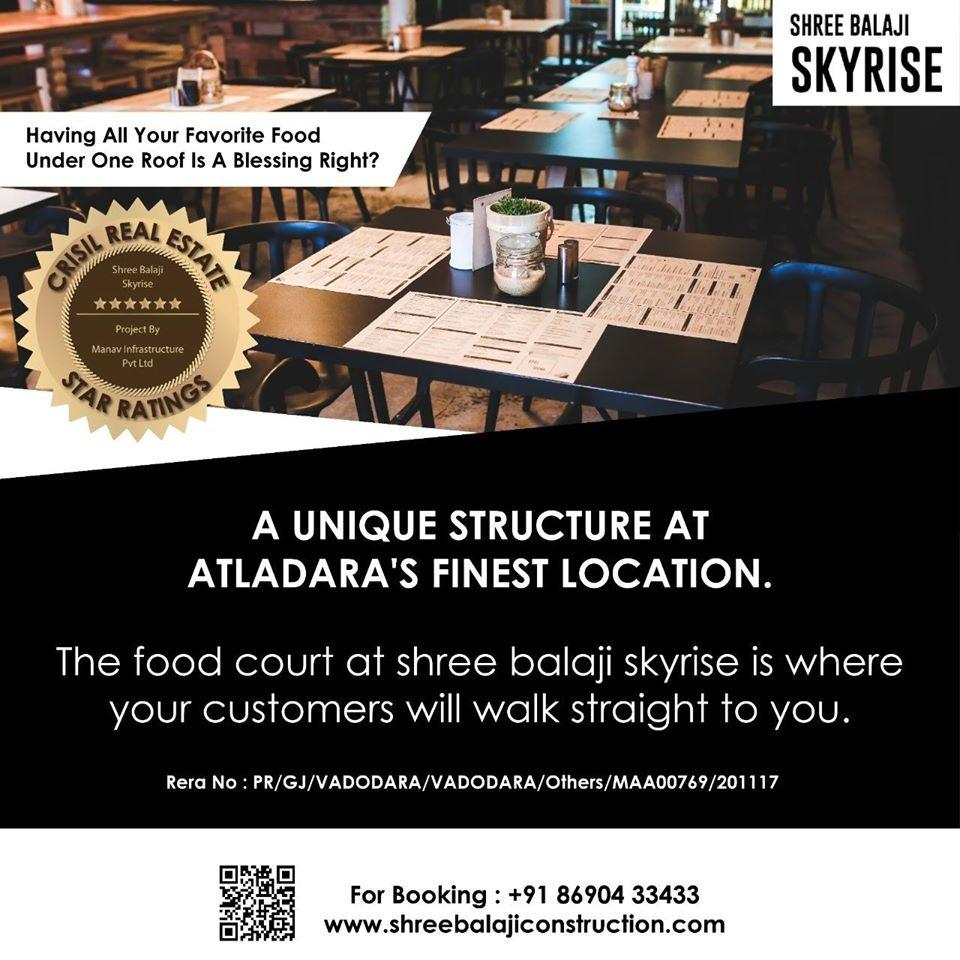Shree Balaji Skyrise brings the concept of Foodcourt along