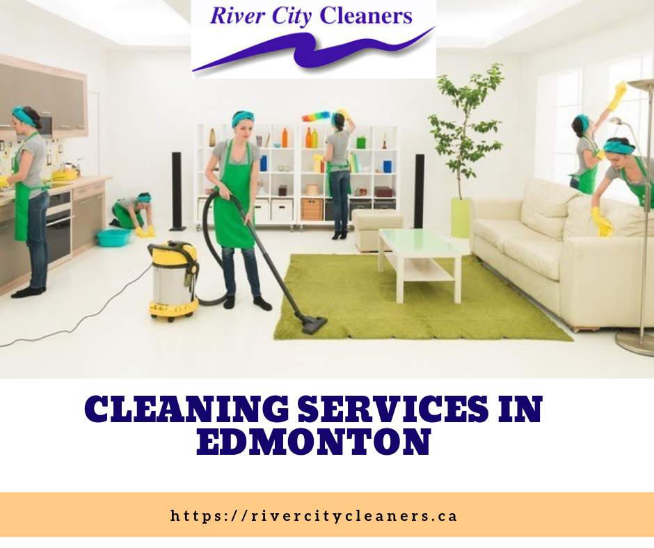 Cleaning Services in Edmonton | River City Cleaner