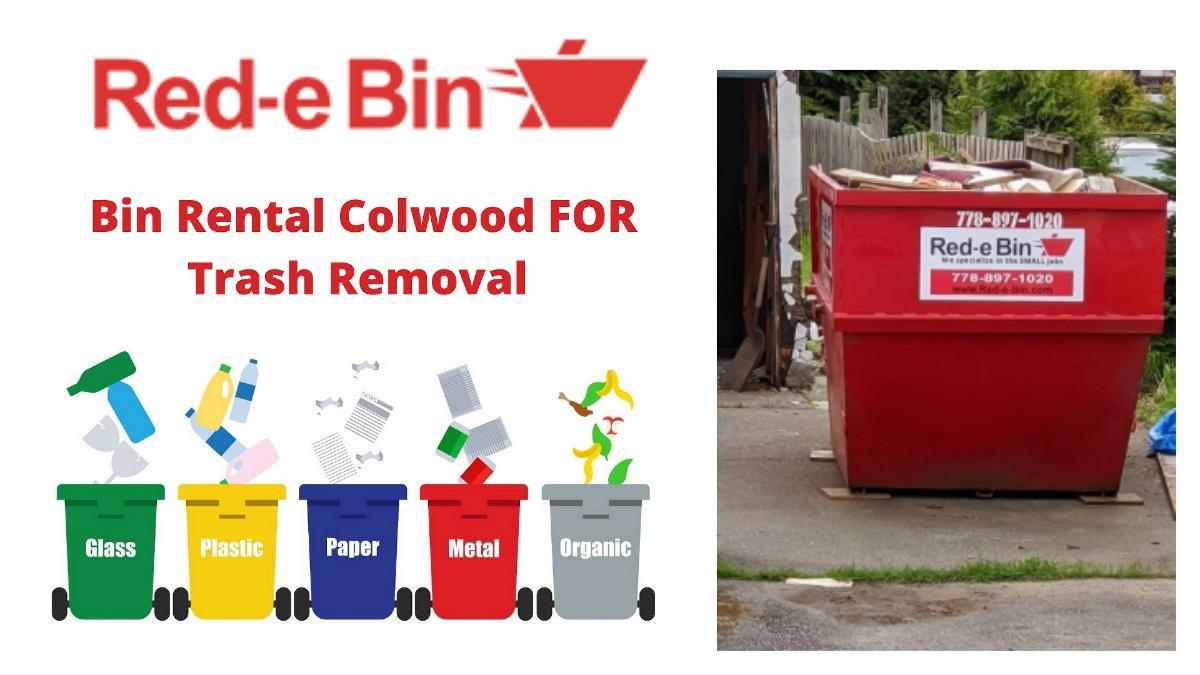 Bin Rental Colwood | Trash Removal | Red E Bin