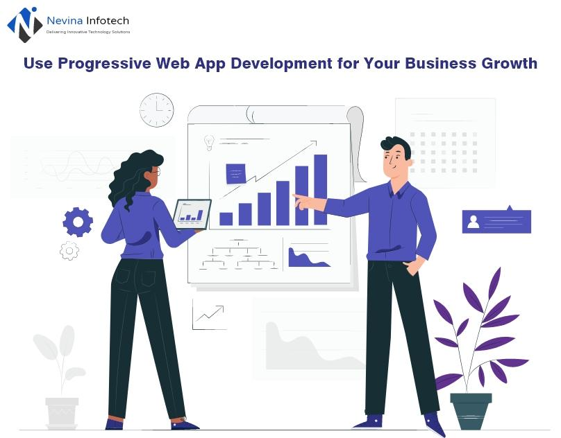 Use Progressive Web App Development for Your Business Growth